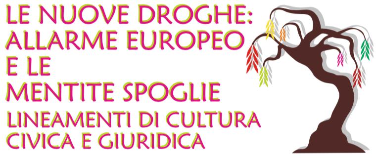 Le Nuove Droghe: Allarme Europeo E Le Mentite Spoglie.